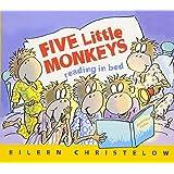 Five Little Monkeys Reading in Bed (A Five Little Monkeys St…