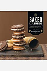 Baked Explorations: Classic American Desserts Reinvented (English Edition) Kindle版