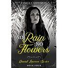 No Rain, No Flowers: The fourth book in the Daniel Lawson series