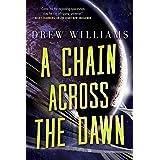 Chain Across the Dawn