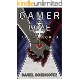 Gamer for Love (Alpha World Book 8)