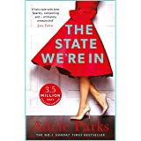 The State We're In: The epic, heartstopping love story that you will NEVER forget