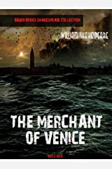 The Merchant of Venice (William Shakespeare Masterpieces Book 18)