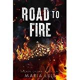 Road To Fire: A Dark Romance (Broken Crown Book 1)