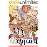 equal vol.44 [雑誌]