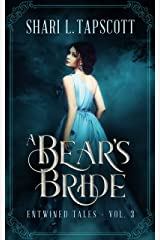 A Bear's Bride: A Retelling of East of the Sun, West of the Moon (Entwined Tales Book 3) Kindle Edition