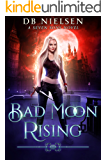 Bad Moon Rising: A Seven Sons Novel (English Edition)