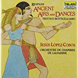 Respighi Ancient Airs Dances Trittico