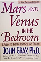 Mars and Venus in the Bedroom: A Guide to Lasting Romance and Passion ペーパーバック