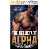 The Reluctant Alpha (West Coast Wolves Book 1)