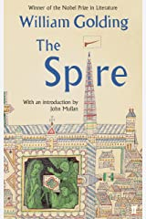 The Spire: With an introduction by John Mullan Kindle Edition