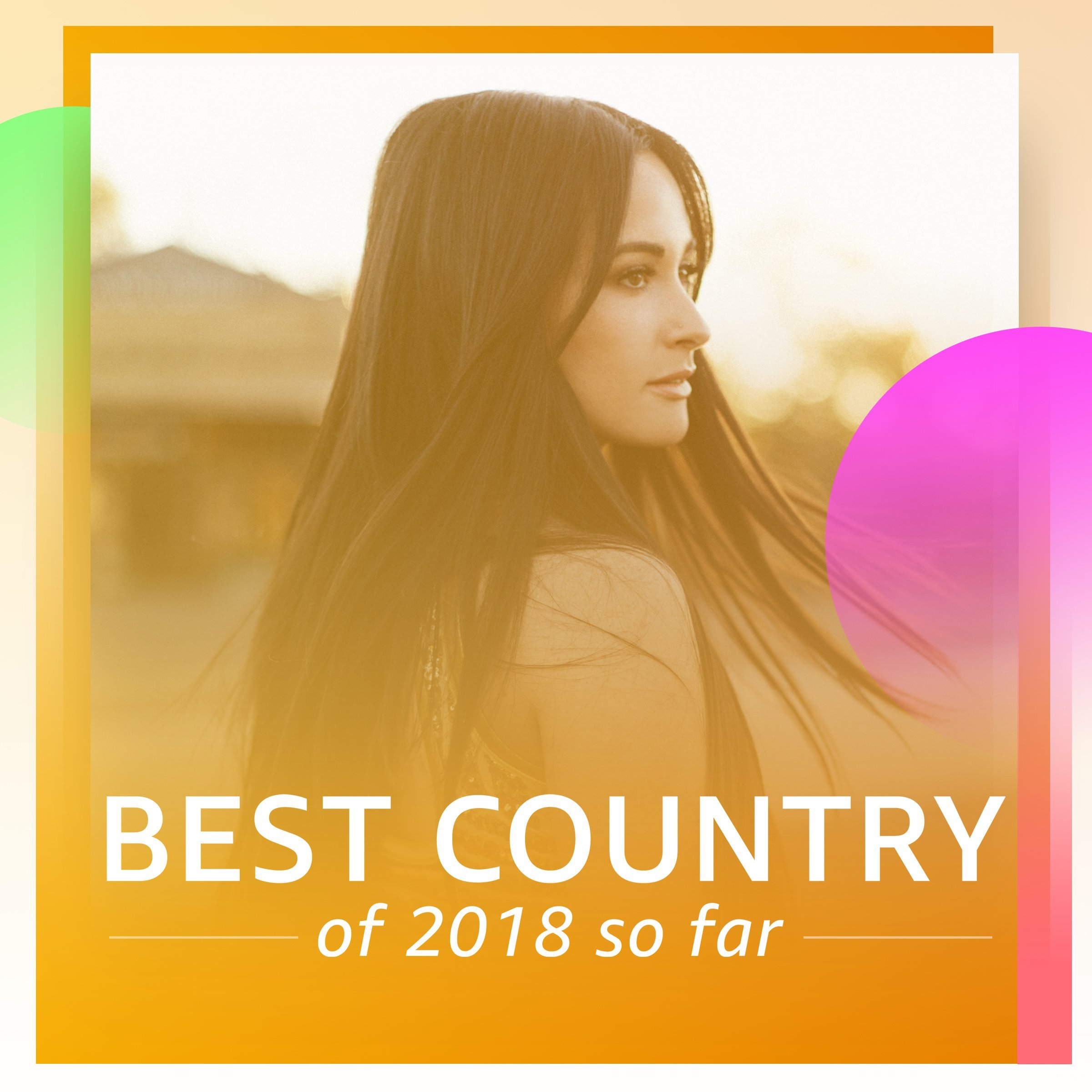 Best Country of 2018 So Far