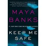 Keep Me Safe: A Slow Burn Novel (Slow Burn Novels Book 1)