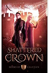 The Shattered Crown: An Epic Sword & Sorcery Fantasy (Books of Caledan Book 3) Kindle Edition