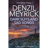 Dark Suits and Sad Songs: A DCI Daley Thriller (Book 3) - Death. Betrayal. Revenge.