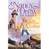 The Phantom of Nantucket (Nancy Drew Diaries Book 7)