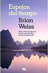 Espejos del tiempo (Spanish Edition) Kindle Edition