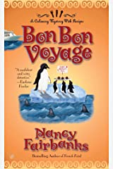Bon Bon Voyage (Culinary Food Writer Book 7) Kindle Edition