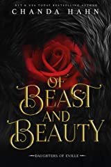 Of Beast and Beauty: A Beauty and the Beast Retelling (Daughters of Eville Book 1) Kindle Edition