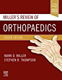 Miller's Review of Orthopaedics, 8e