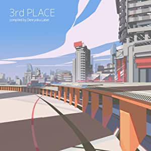 3rd PLACE compiled by Denryoku Label