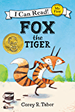Fox the Tiger (My First I Can Read) (English Edition)