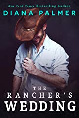 The Rancher's Wedding Kindle Edition