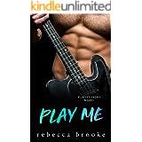 Play Me: A Rockstar Romance (Jaded Ivory Book 5)