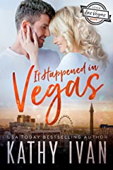 It Happened In Vegas (Lovin' Las Vegas Book 1) Kindle Edition