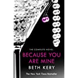 Because You Are Mine Complete Novel: Because You Are Mine Series #1