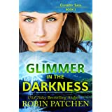 Glimmer in the Darkness: Page-turning suspense with a sprinkling of romance (Coventry Saga)