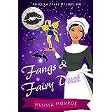 Fangs & Fairy Dust (Paranormal Cozy Mystery Novella Prequel) (Priscilla Pratt Mystery Book 1)