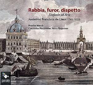 Lima: Rabbia, Furor, Dispetto