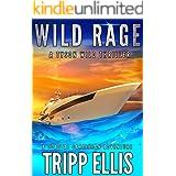 Wild Rage: A Coastal Caribbean Adventure (Tyson Wild Thriller Book 23)