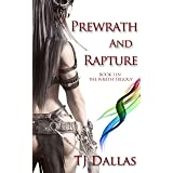 Prewrath and Rapture: Book 1 in the Wrath Trilogy