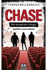 CHASE: Die komplette Trilogie (German Edition) Kindle Edition