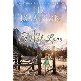His First Love: A Hammond Family Farm Novel (Ivory Peaks Romance Book 1)