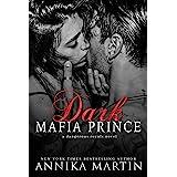 Dark Mafia Prince : A dark mafia captive romance (Dangerous Royals Book 1)