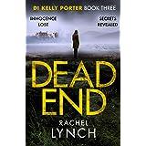 Dead End (Detective Kelly Porter Book 3)