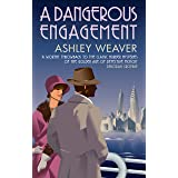 A Dangerous Engagement: Glamour and murder in Prohibition New York (Amory Ames)