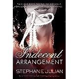 An Indecent Arrangement (The Indecent Series Book 3)