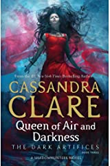 Queen of Air and Darkness (The Dark Artifices Book 3) Kindle Edition