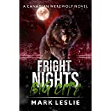 Fright Nights, Big City (Canadian Werewolf Book 4)