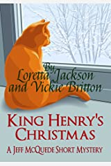 King Henry's Christmas: A Jeff McQuede Short Story Kindle Edition