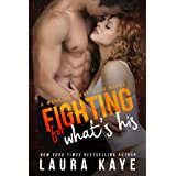 Fighting for What's His (Warrior Fight Club Book 2)