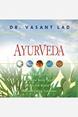 Ayurveda: Natural Health Practices for Your Body Type From the World's Oldest Healing Tradition Audible Audiobook