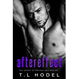 Aftereffect: A dark high school bully romance (The Order of Ravens and Wolves Book 1)
