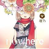 「nowhere」