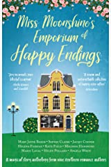 Miss Moonshine's Emporium of Happy Endings: A feel-good collection of heartwarming stories Kindle Edition