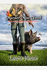 Murder Most Fowl (Secrets are revealed in this west coast black comedy cozy detective series): The Gumboot & Gumshoe Series: Book 3 Kindle Edition